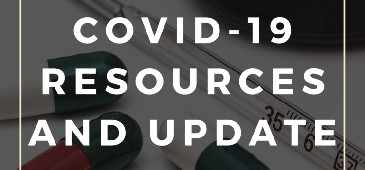 COVID-19 Resources and Update